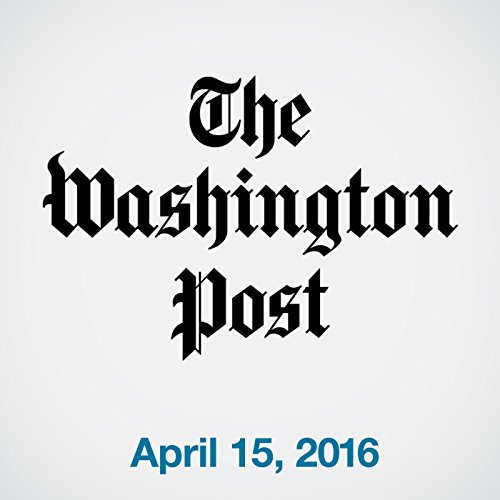 Top Stories Daily from The Washington Post, April 15, 2016 copertina