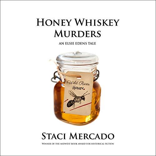Honey Whiskey Murders Audiobook By Staci Mercado cover art