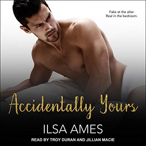 Accidentally Yours audiobook cover art