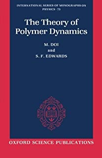 The Theory of Polymer Dynamics (International Series of Monographs on Physics) by M. Doi S. F. Edwards(1988-11-24)