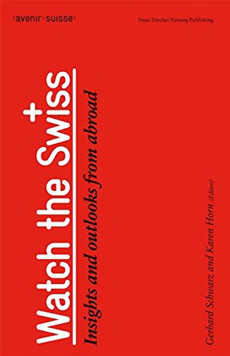 Watch the Swiss: Insights and outlooks from abroad