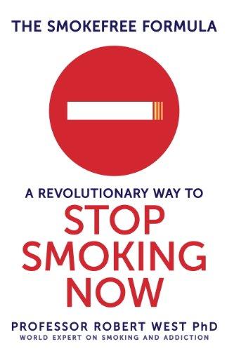 The SmokeFree Formula: A Revolutionary Way to Stop Smoking Now (English Edition)