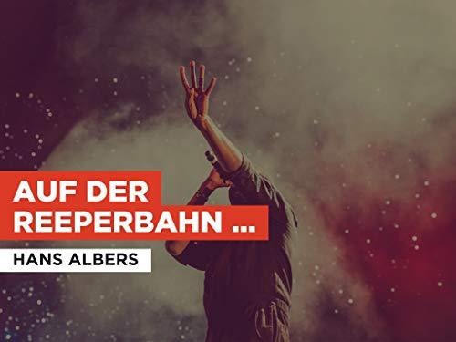 Auf Der Reeperbahn Nachts Um Halb Eins im Stil von Hans Albers