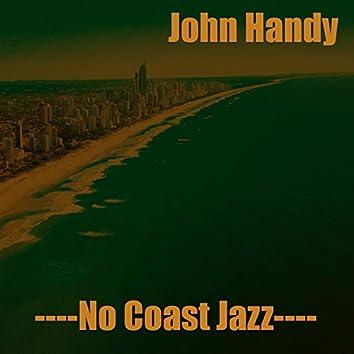 John Handy: No Coast Jazz