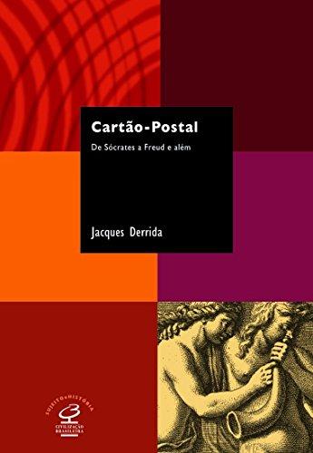 Cartão-Postal. De Sócrates a Freud e Além - Coleção Sujeito e História