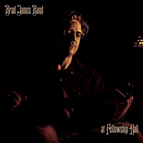 Brad James Band - At Fellow Ship Hall
