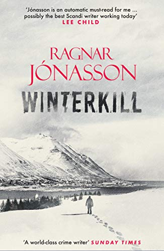 Winterkill (Dark Iceland) by [Ragnar Jónasson, David Warriner]