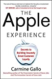 Image of The Apple Experience: Secrets to Building Insanely Great Customer Loyalty