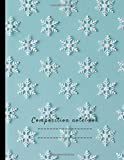 Composition Notebook: Composition Notebook: Notebook Journal   Cute Wide Ruled Paper Wide Blank Lined Workbook For Teens Kids Students Girls For Home ... : Winter Season (Composition Notebook Winter)