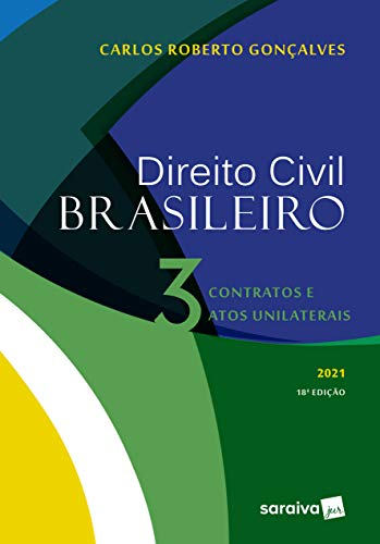 Direito Civil Brasileiro: Contratos e Atos Unilaterais