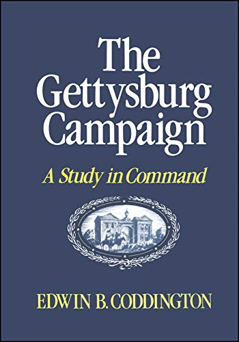 The Gettysburg Campaign: A Study in Command