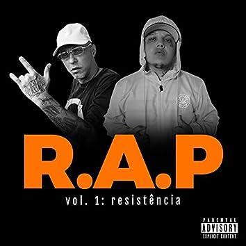 R.A.P, Vol. 1: Resistência