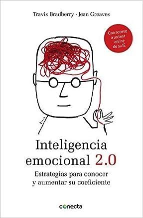 Inteligencia emocional 2.0: Estrategias Para Conocer y Aumentar su Coeficiente (Spanish Edition) by Travis Bradberry(2012-10-30)