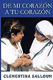 De mi corazón a tu corazón (Spanish Edition)