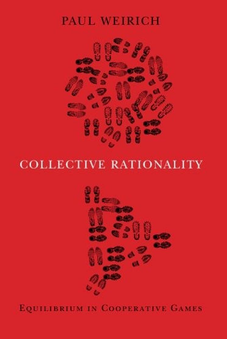 火山学者メキシコ欲望Collective Rationality: Equilibrium in Cooperative Games