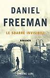 Daniel Freeman - Le Sbarre Invisibili (Italian Edition)