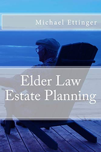 Compare Textbook Prices for Elder Law Estate Planning  ISBN 9781507844953 by Ettinger, Michael