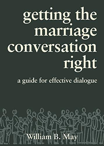Image of Getting the Marriage Conversation Right: A Guide for Effective Dialogue