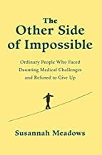 The Other Side of Impossible [Paperback] [Jul 19, 2017] SUSANNAH MEADOWS