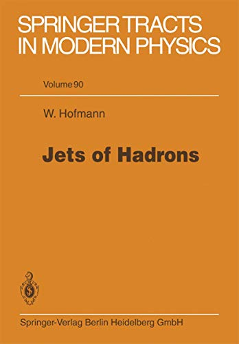Jets of hadrons. (Springer tracts in modern physics, vol.90)