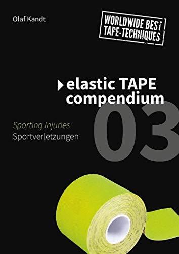 Elastic Tape Compendium 03: Sportverletzungen / Sporting Injuries
