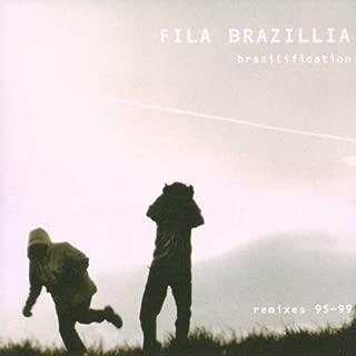Fila Brazillia: Brazilification- Remixes 95-99