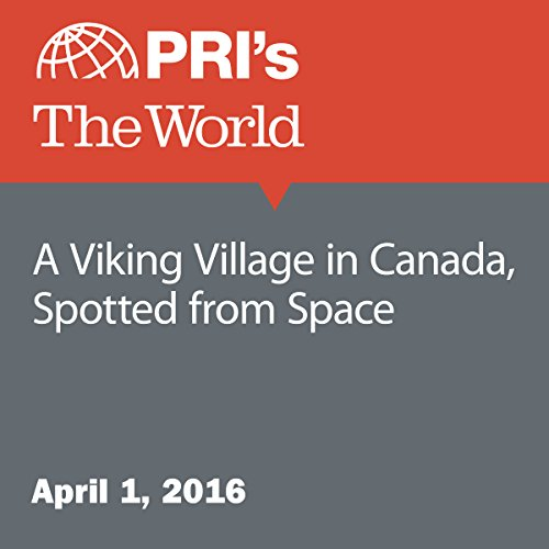 A Viking Village in Canada, Spotted from Space audiobook cover art