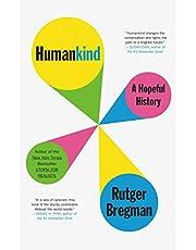 Humankind: A Hopeful History (English Edition)