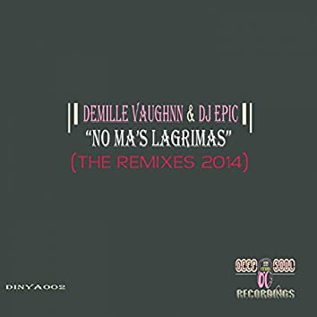 No Ma's Lágrimas (The Remixes 2014)