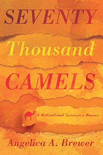 Seventy Thousand Camels