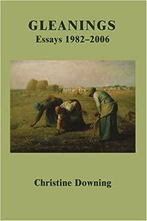 Gleanings: Essays 1982-2006