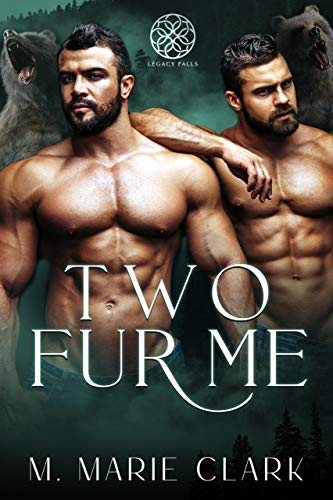 Two Fur Me (Legacy Falls Book 1) (English Edition)