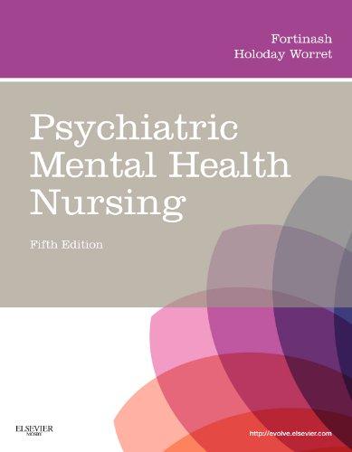 Psychiatric Mental Health Nursing (Psychiatric Mental Health Nursing (Fortinash))