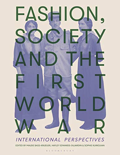 Fashion, Society, and the First World War: International Perspectives