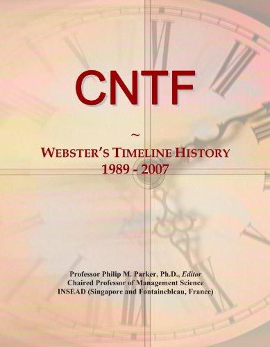 CNTF: Webster's Timeline History, 1989 - 2007