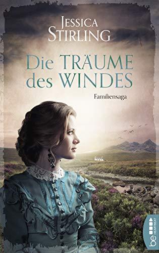 Die Träume des Windes: Familiensaga (Die McCulloch-Trilogie 3)