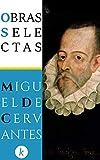Obras Selectas de Miguel de Cervantes (Ebooklasicos)