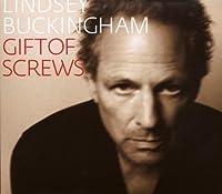 Gift Of Screws by Lindsey Buckingham (2008-09-16)