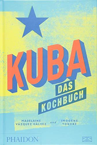 Kuba – das Kochbuch