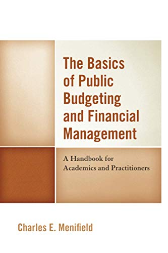 Compare Textbook Prices for The Basics of Public Budgeting and Financial Management 4th Edition ISBN 9780761872115 by Menifield, Charles E