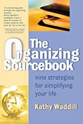 The Organizing Sourcebook is THE BEST book I have ever read to help me stay organized. The best thing is you can get it on Amazon for a penny. Score! C