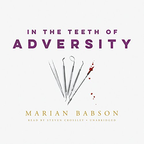 In the Teeth of Adversity audiobook cover art