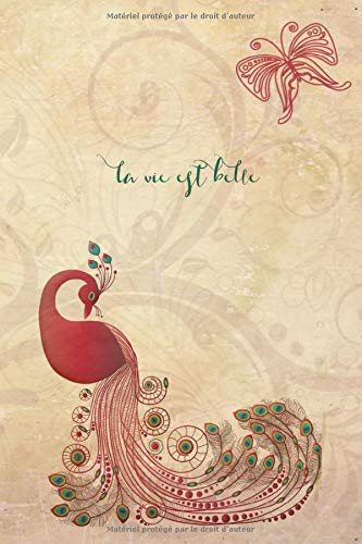 La Vie Est Belle: Life Is Beautiful French Quote Notebook for Ladies (French Edition)