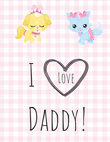 I Love Daddy: An activity book for Littles