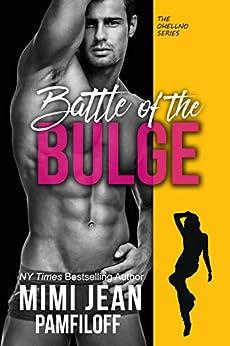 BATTLE OF THE BULGE (The OHellNO Series Book 4) by [Mimi Jean Pamfiloff]