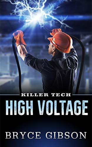 High Voltage (Killer Tech Book 2)