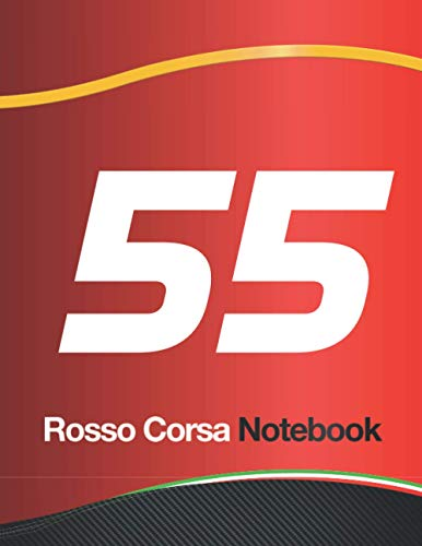 """Rosso Corsa 55: Performance Cover Design with Racing Red Rosso Corsa, Carbon Fiber and 55 Racing Number Iconic Theme, 8.5"""" x 11"""" Interior with 110 ... sheets) Professional Journal Planner Layout"""