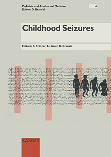 Childhood Seizures (Pediatric and Adolescent Medicine, Vol. 6)