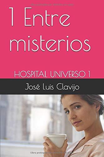 Entre misterios (Hospital Universo)