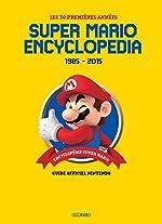Super Mario Encyclopedia - Version Française de Sankichi Hinodeya